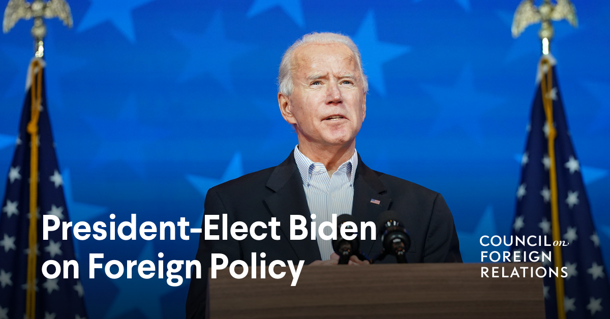 President-Elect Biden on Foreign Policy