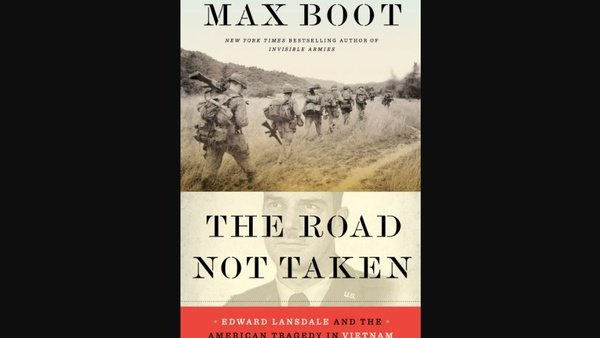 Max Boot The Road Not Taken